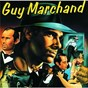 Album Guy marchand de Guy Marchand