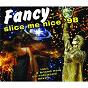 Album Slice me nice '98 de Fancy