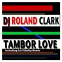 Album Tambor love de DJ Roland Clark