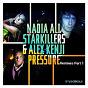 Album Pressure (feat. Starkillers & Alex Kenji) de Nadia Ali