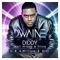 Album U R a Million $ Girl (feat. Diddy, Keri Hilson, & Trina) de Dwaine