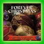 Compilation Forever christmas: gospel christmas classics avec George Smith / Melvin Couch / The Charles Westmoreland Chorale / Rev. Raymond F. Williams / Edna Cobb...