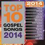 Compilation Top 10 Gospel Songs 2014 avec Dottie Peoples / Tamela Mann / Percy Bady / Canton Jones / Jonathan Butler...