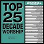 Album Top 25 Decade Worship 2000s de Maranatha! Praise Band