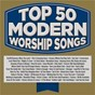 Compilation Top 50 modern worship songs avec Generation Unleashed / Maranatha! Music / World Outreach Church / Day One Worship / Chilhowee Hills Worship...