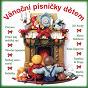 Compilation Vánocní písnicky detem avec Orchestr Golden Strings / Tereza Vágnerová / Josef Vágner / Terezka Vágnerová / Pepa Vágner...
