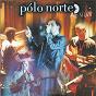 Album Polo norte ao vivo de Pólo Norte