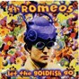 Album Let the goldfish go de The Romeos