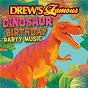 Album Drew's famous dinosaur birthday party music de The Hit Crew