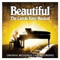 Compilation Beautiful: the carole king musical (original broadway cast recording) avec Jake Epstein / Beautiful Orchestra / Jessie Mueller / Beautiful Ensemble / E Clayton Cornelious...