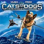 Compilation Cats and Dogs: The Revenge of Kitty Galore (Music from the Motion Picture) avec Sean Kingston / Dame Shirley Bassey / George Thorogood / The Destroyers / Spectacular! Cast...