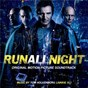 Album Run all night (original motion picture soundtrack) de Junkie XL