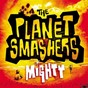 Album Mighty de The Planet Smashers