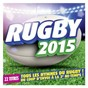 Compilation Rugby 2015 avec Cjs Choir / Wembley Stadium / La Fanfare / Twickenham Stadium / Morriston Rugby Choir...