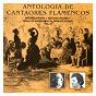 Compilation Antología de cantaores flamencos, vol. 12 avec Antonio Piñana / Antonio Molina / Paquito Simón / Niño Ricardo / Tomás de Antequera...