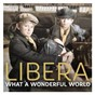 Album What a wonderful world - single de Libera