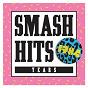 Compilation Smash hits 1984 avec Carmel / Chaka Khan / Duran Duran / Bronski Beat / Ultravox...