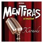 Compilation Mentiras avec Miguel Bosé / Diego Verdaguer Anahi / Vários / Cuando Baja la Marea / Marella Cayre...