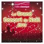 Compilation Le concert de noël 2013 - avec radio classique avec Andrew Parrott / Arcangelo Corelli / César Franck / Giuseppe Torelli / John Francis Wade...