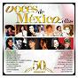 Compilation Voces de mexico... ellas avec Nadia / Lucha Villa / Lola Beltrán / Enriqueta Jimenez / Rocío Banquells...