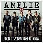 Album I don't wanna take it slow de Amélie