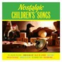 Compilation Nostalgic children's songs avec The Scaffold / Bernard Cribbins / Flanagan & Allen / Charles Penrose / Clive Peterson...