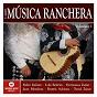"Compilation Musica ranchera ""cinco de mayo"" vol. 1 avec Hermanos Záizar / Pedro Infante / Lola Beltrán / Juan Mendoza / David Zaizar..."