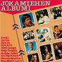 Compilation Jokamiehen albumi avec Hanne / Kai Hyttinen / Hannu Saxelin / P Enroth / Ahti Lampi...