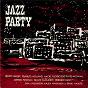 Compilation Jazz Party avec Peanuts Holland / Hacke Björksten / Benny Bailey / Herbert Katz / Paranuts Holland...