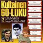 Compilation Kultainen 60-luku 2 1962-1963 avec Tony Renis / Gientz / H / H and Bradtke / Tippavaaran Isanta...