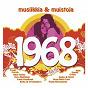 Compilation 1968 - musiikkia & muistoja avec Vesa Matti Loiri / Eero Raittinen / Kirka / The Islanders / Fredi...