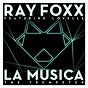 Album La musica (the trumpeter) (feat. lovelle) de Ray Foxx