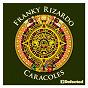 Album Caracoles de Franky Rizardo