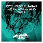Album Messin' with my mind (feat. taliwa) de Joyce Muniz