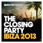 Compilation Defected presents the closing party ibiza 2013 avec Lee Edwards / Andy Daniell / Breach / Hot Natured / Anabel Englund...