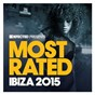 Compilation Defected Presents Most Rated Ibiza 2015 avec Claude Vonstroke / Defected Records / Enzo Siffredi / Dantiez Saunderson / KPD...