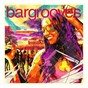 Compilation Bargrooves summer sessions 2016 avec Reality Check / Fusion Groove Orchestra / Steve Lucas / Sísý Ey / Gershon Jackson...