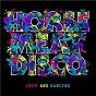 Album Love And Dancing de Horse Meat Disco