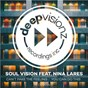 Album Can't fake the feeling / you can do this (feat. nina lares) de Soul Vision