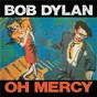 Album Oh mercy de Bob Dylan