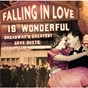 Compilation Falling in love is wonderful: broadway's greatest love duets avec Maria Karnilova / Ethel Merman / Franz Allers / Josie de Guzman / Peter Gallagher...