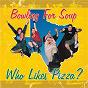 Album Who likes pizza? de Bowling for Soup