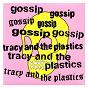 Album Real damage de Gossip / Tracy & the Plastics