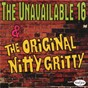 Compilation The unavailable 16 & the original nitty gritty avec The Quin Tones / Harold Dorman / Tony Bellis / The Five Echoes / Ray Smith...