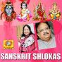 Compilation Sanskrit shlokas avec S P Balasubrahmanyam / Vani Jayaram / Mambalam Sisters / Bombay Sharada