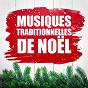 Album Musiques traditionnelles de noël de Les Amis du Père Noël