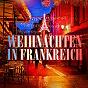 Album Weihnachten in frankreich (berühmte weihnachtslieder in frankreich) de Der Weihnachts-Chor Frieden
