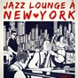 Album New york jazz lounge, vol. 2 de Jazz