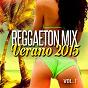 Album Reggaeton MIX verano 2015 de DJ MIX Reggaeton