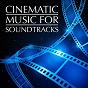 Album Cinematic music for soundtracks de The Movie Soundtrack Experts